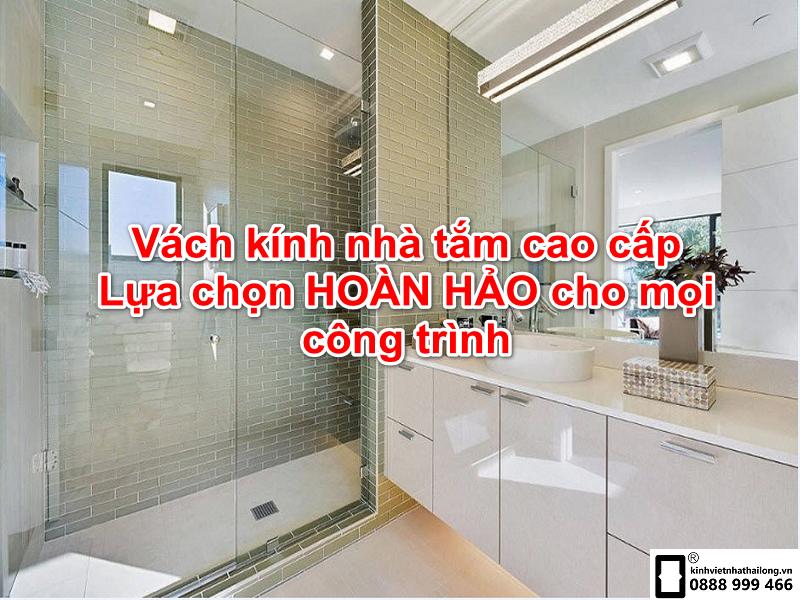vách kính nhà tắm cao cấp ân toàn tiện lợi