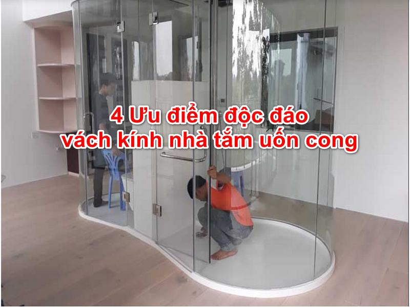 vách kính nhà tắm uốn cong
