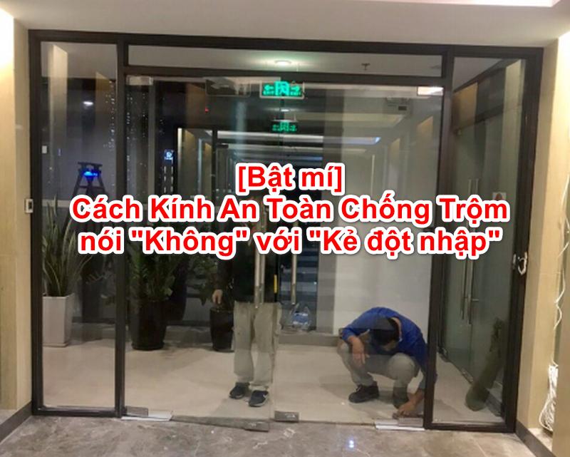 Cửa kính an toàn chống trộm