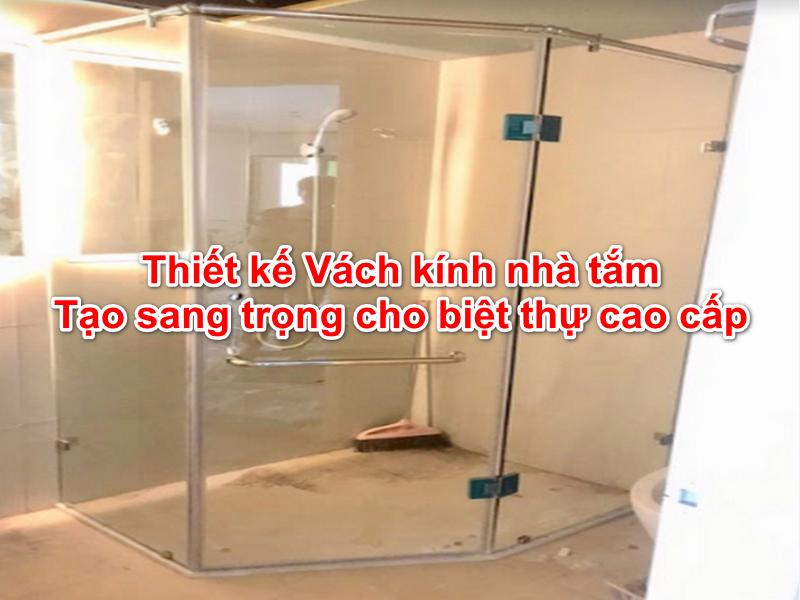 vách kính nhà tắm cho biệt thự