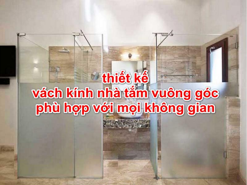 vách kính nhà tắm vuông góc