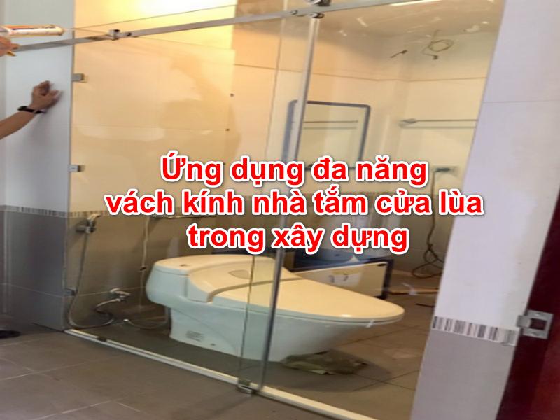 vách kính nhà tắm cửa lùa vận hành linh hoạt êm ái