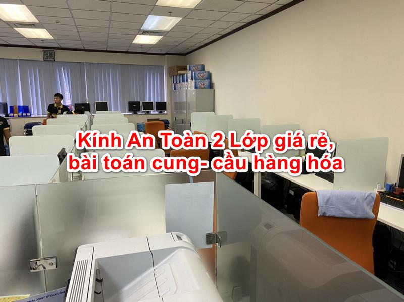 Vách kính văn phòng sử dụng kính an toàn 2 lớp