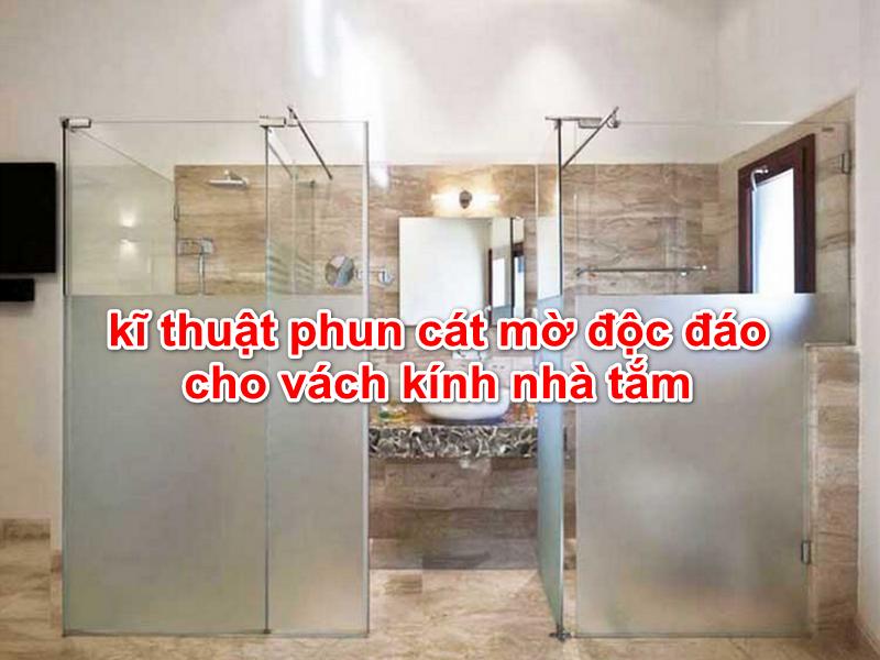 lắp đặt vách kính mờ cho nhà tắm làm tăng sự kín đáo tế nhị